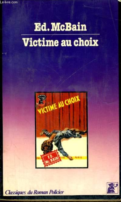 VICTIME AU CHOIX