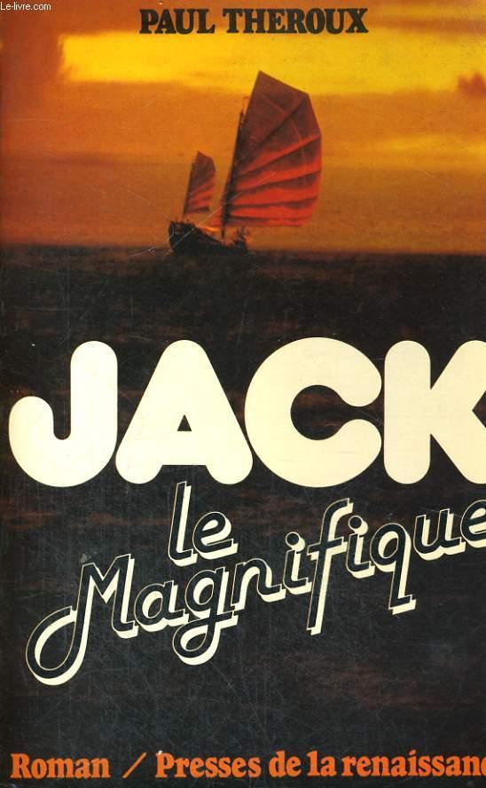 JACK LE MAGNIFIQUE