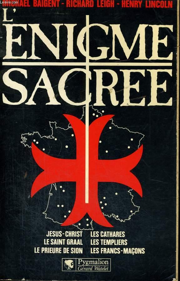L'ENIGME SACREE, TOMES 1 ET 2. (L'ENIGME SACREE et LE MESSAGE)