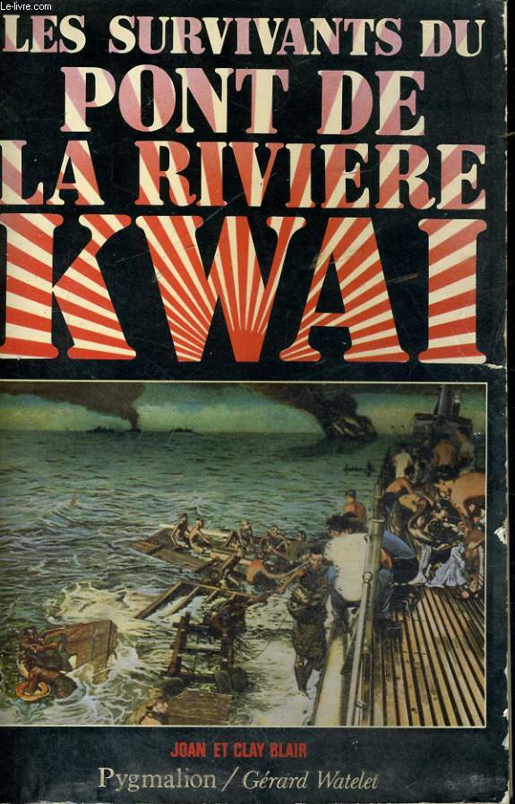 LES SURVIVANTS DU PONT DE LA RIVIERE KWAY