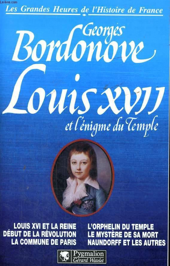 LOUIS XVII ET L'ENIGME DU TEMPLE