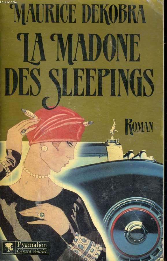 LA MADONE DES SLEEPINGS