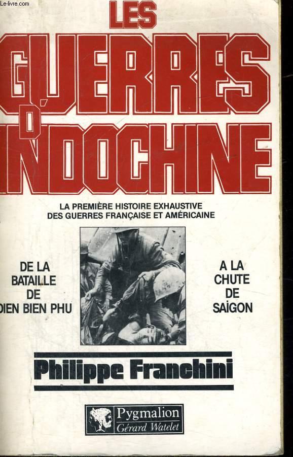 LES GUERRES D'INDOCHINE, TOME 2: DE LA BATAILLE DE DIEN BIEN PHU A LA CHUTE DE SAIGON