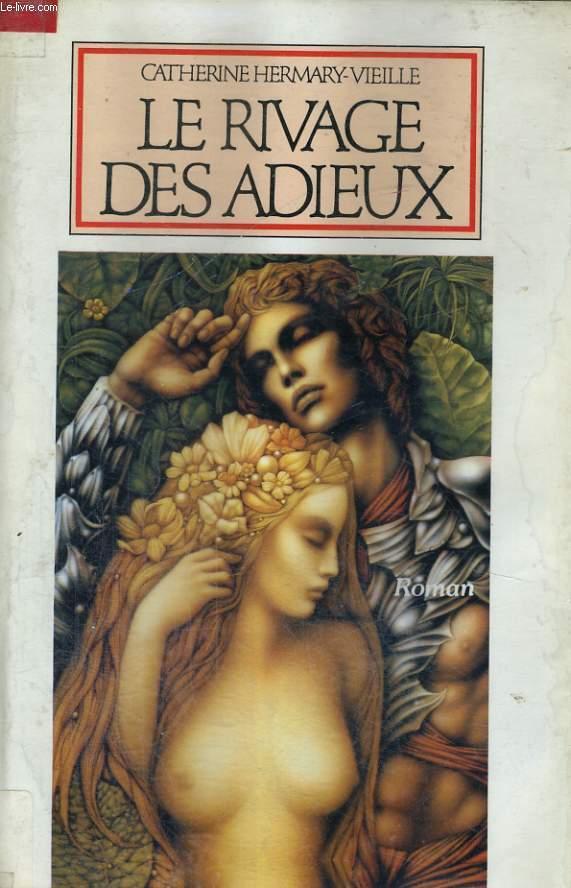 LE RIVAGE DES ADIEUX