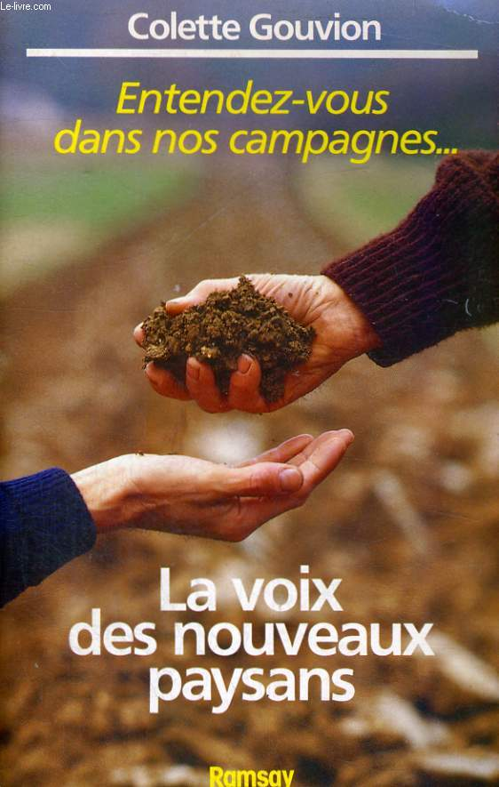 ENTENDEZ-VOUS DANS NOS CAMPAGNES - LA VOIX DES NOUVEAUX PAYSANS