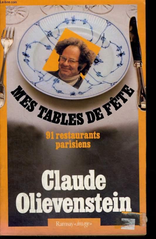 MES TABLES DE FETE - 91 RESTAURANTS PARISIENS