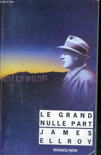 LE GRAND NULLE PART