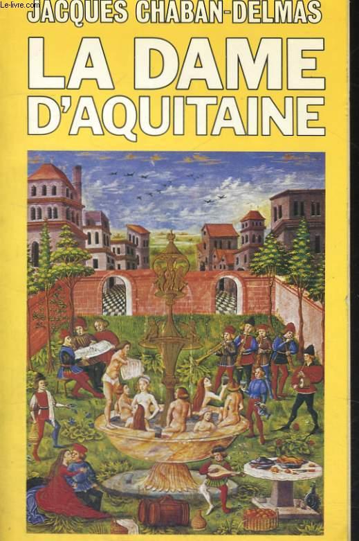LA DAME D'AQUITAINE