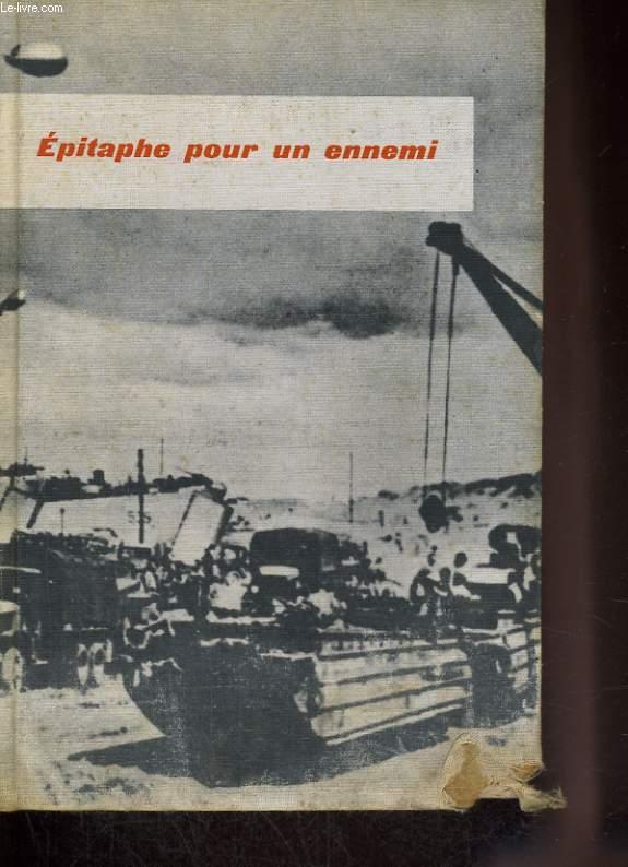 EPITAPHE POUR UN ENNEMI