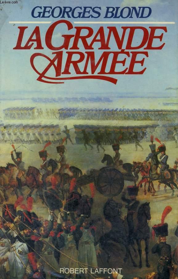 LA GRANDE ARMEE, 1804-1815