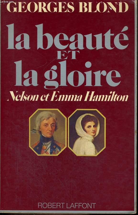 LA BEAUTE ET LA GLOIRE, NELSON ET EMMA HAMILTON
