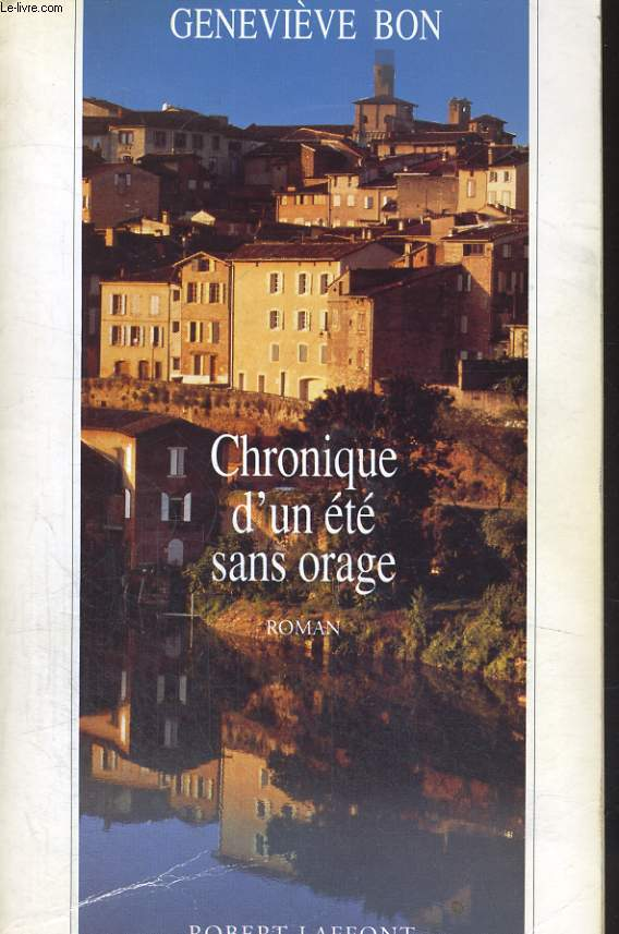 CHRONIQUE D'UN ETE SANS ORAGE