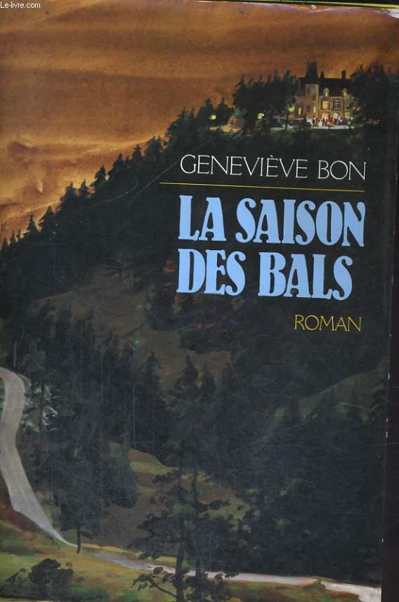 LA SAISON DES BALS