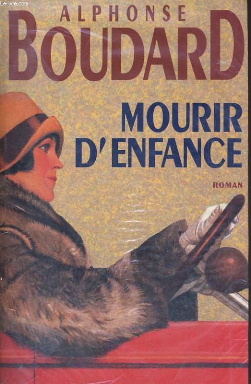 MOURIR D'ENFANCE