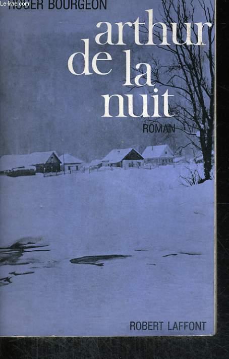 ARTHUR DE LA NUIT