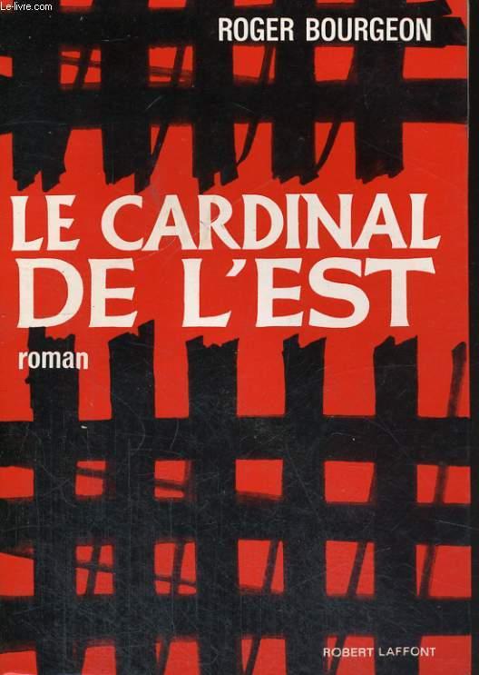 LE CARDINAL DE L'EST