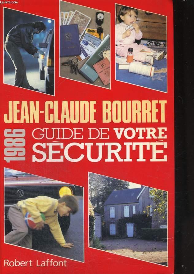 GUIDE DE VOTRE SECURITE 1986