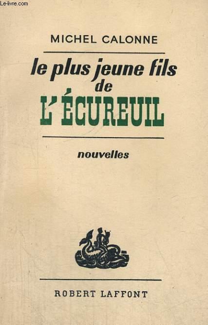 LE PLUS JEUNE FILS DE L'ECUREUIL