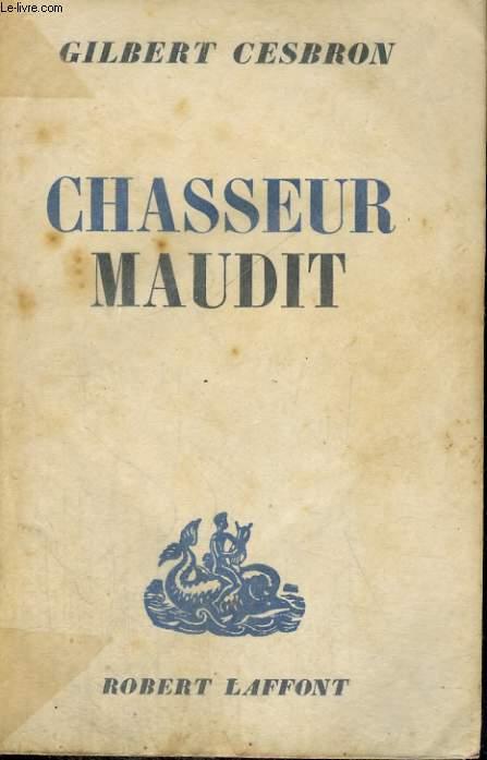 CHASSEUR MAUDIT