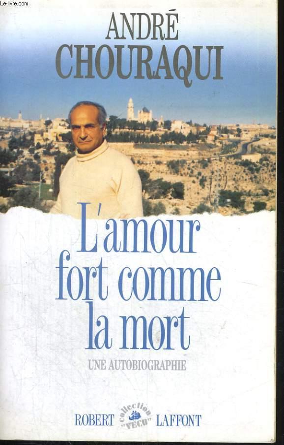 L'AMOUR FORT COMME LA MORT