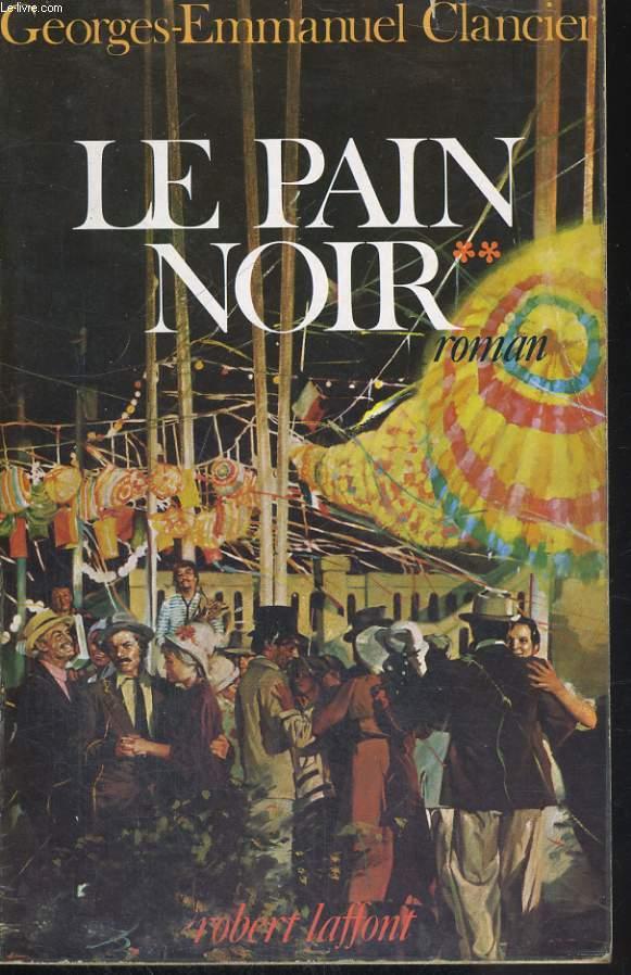 LE PAIN NOIR, TOME 2 SEUL