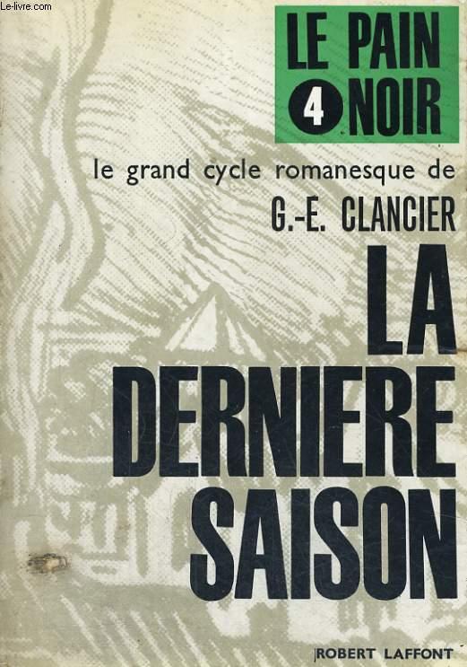 LE PAIN NOIR TOME 4: LA DERNIERE SAISON