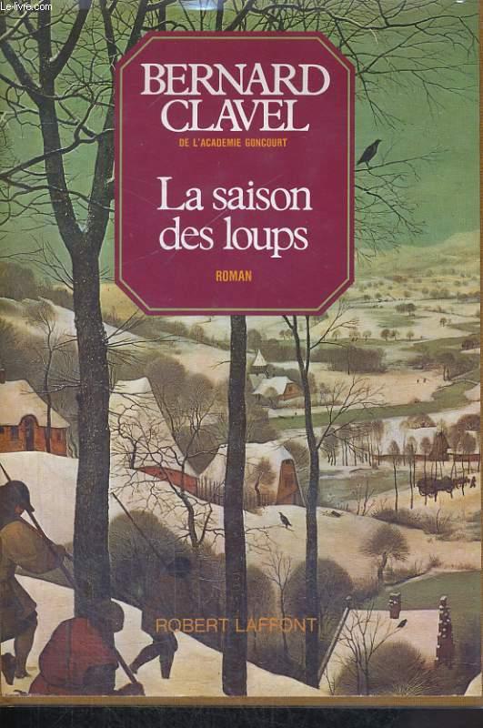 LES COLONNES DU CIEL, TOME 1: LA SAISON DES LOUPS