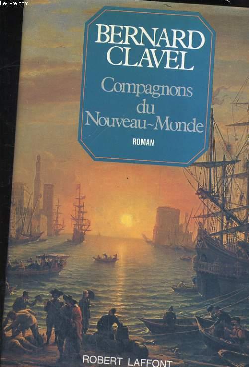LES COLONNES DU CIEL TOME 5: COMPAGNONS DU NOUVEAU-MONDE
