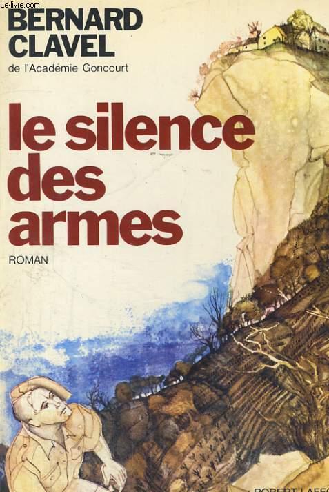 LE SILENCE DES ARMES