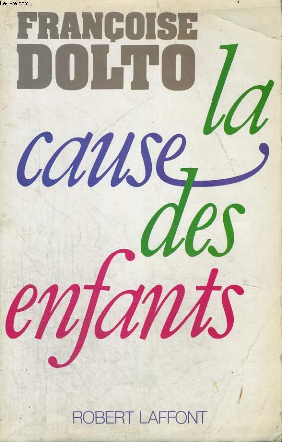 LA CAUSE DES ENFANTS.