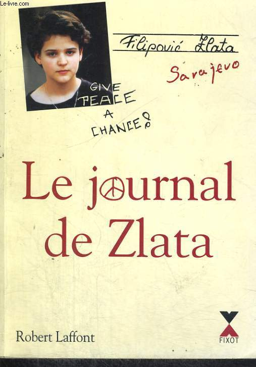 Le journal de zlata filipovic zlata - Le journal de lattes ...