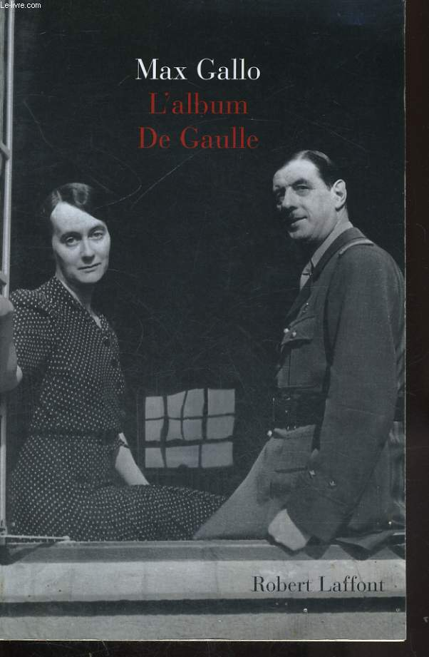 L ALBUM DE GAULLE.