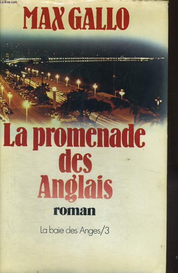 LA PROMENADE DES ANGLAIS TOME 3 DE LA BAIE DES ANGES
