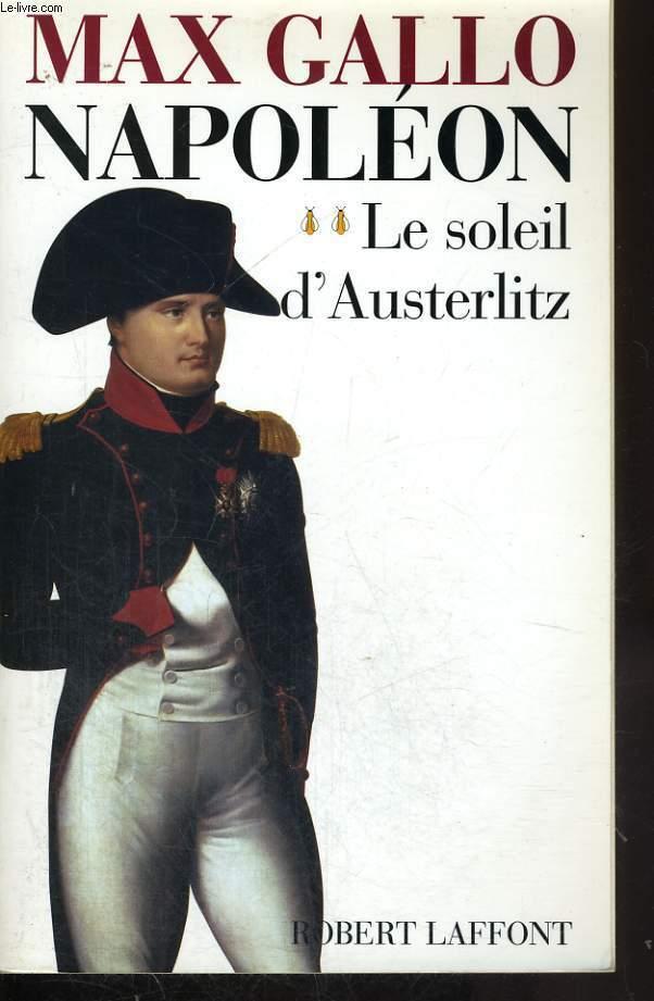 NAPOLEON TOME 2 LE SOLEIL D AUSTERLITZ.