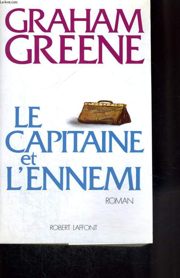LE CAPITAINE ET L ENNEMI.