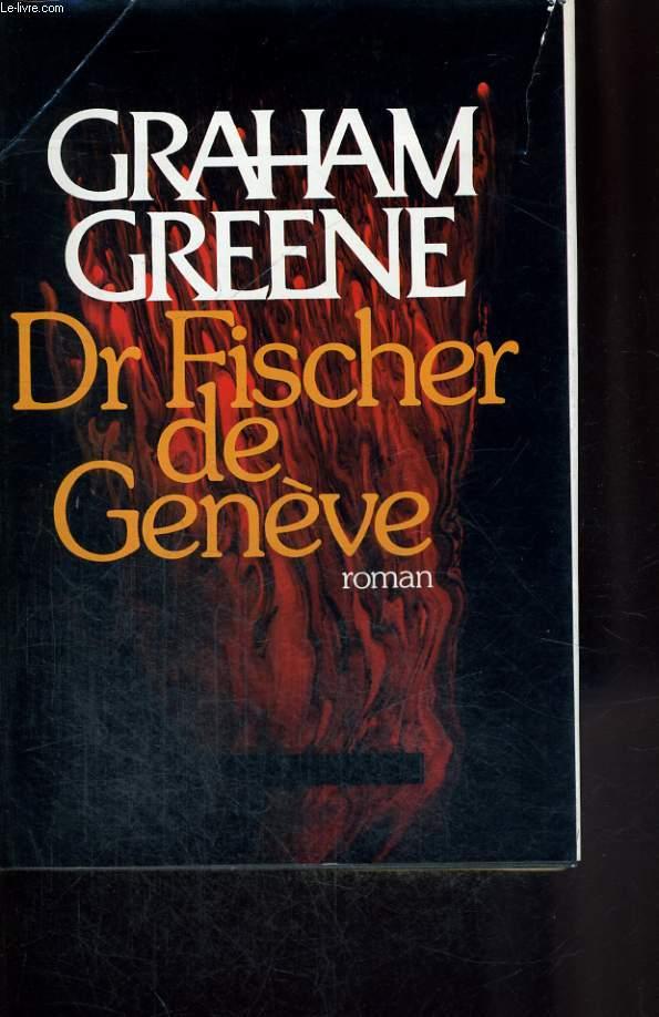 DR FISCHER DE GENEVE.