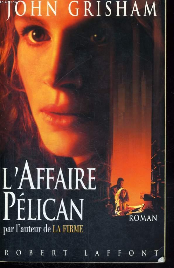 L AFFAIRE PELICAN.
