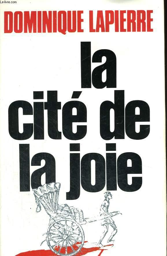 LA CITE DE LA JOIE.