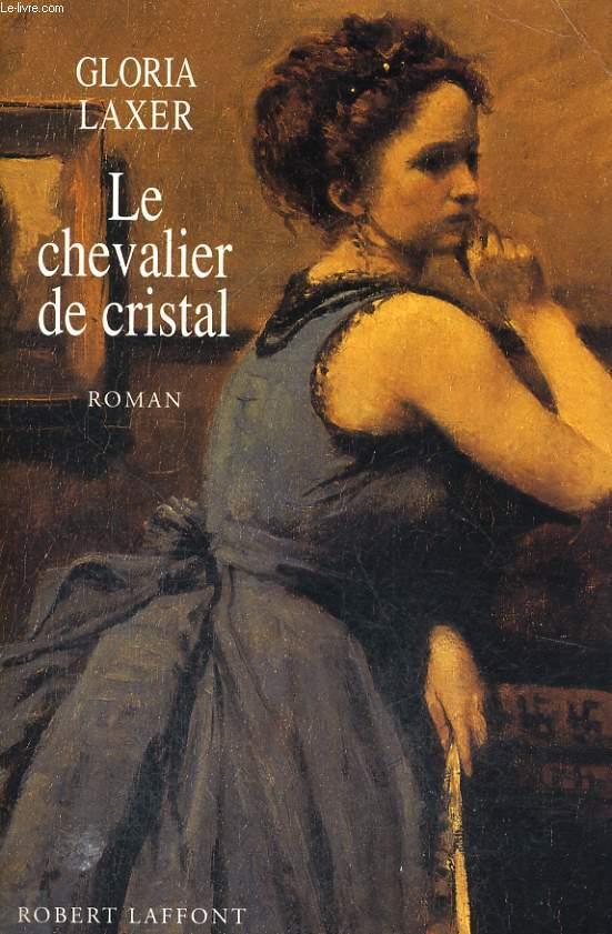 LE CHEVALIER DE CRISTAL.
