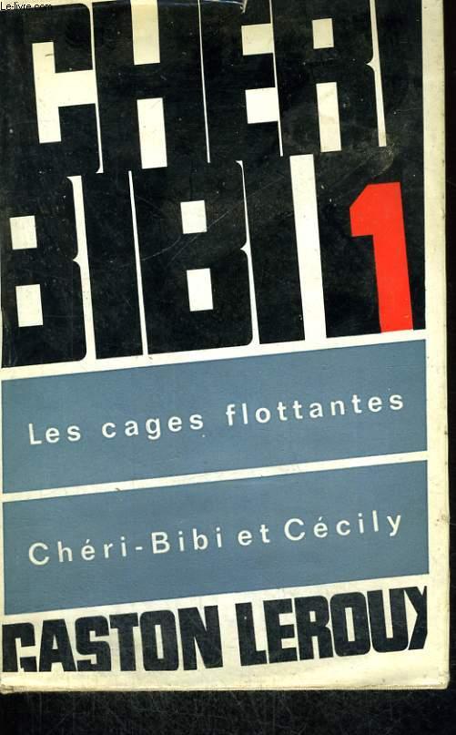 PREMIERES AVENTURES DE CHERI-BIBI. EN 3 TOMES.