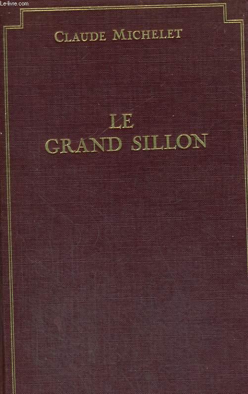 LES PROMESSES DU CIEL ET DE LA TERRE. TOME 3 : LE GRAND SILLON.
