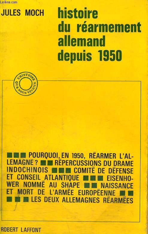 HISTOIRE DU REARMEMENT ALLEMAND DEPUIS 1950.