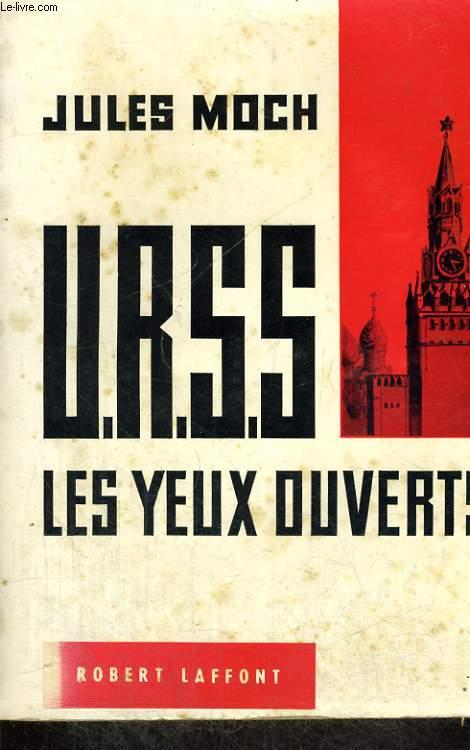 URSS. LES YEUX OUVERTS.