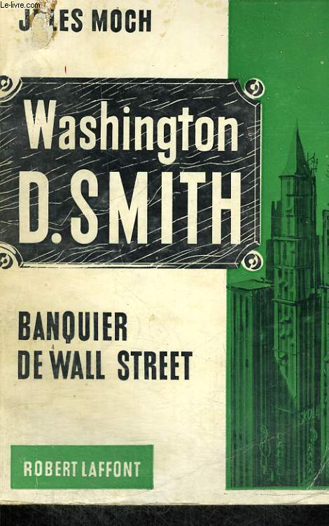 WASHINGTON D.SMITH. BANQUIER DE WALL STREET.
