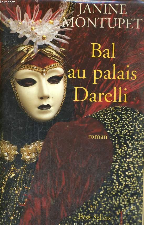 BAL AU PALAIS DARELLI.