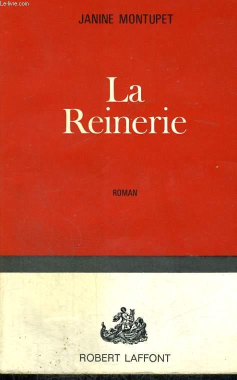 LA REINERIE.