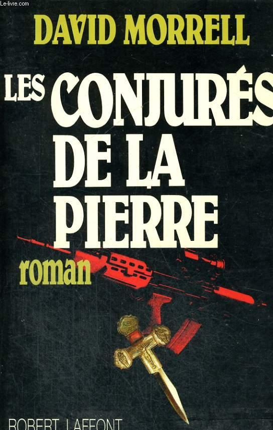 LES CONJURES DE LA PIERRE.