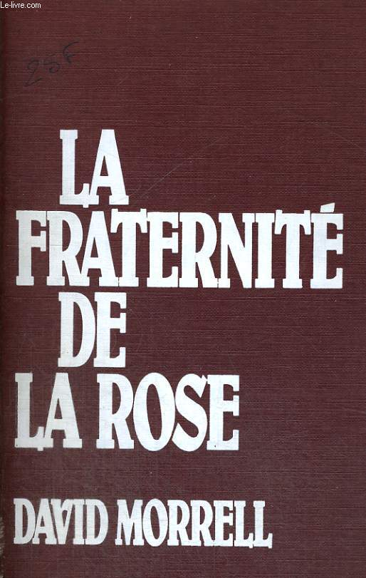 LA FRATERNITE DE LA ROSE.