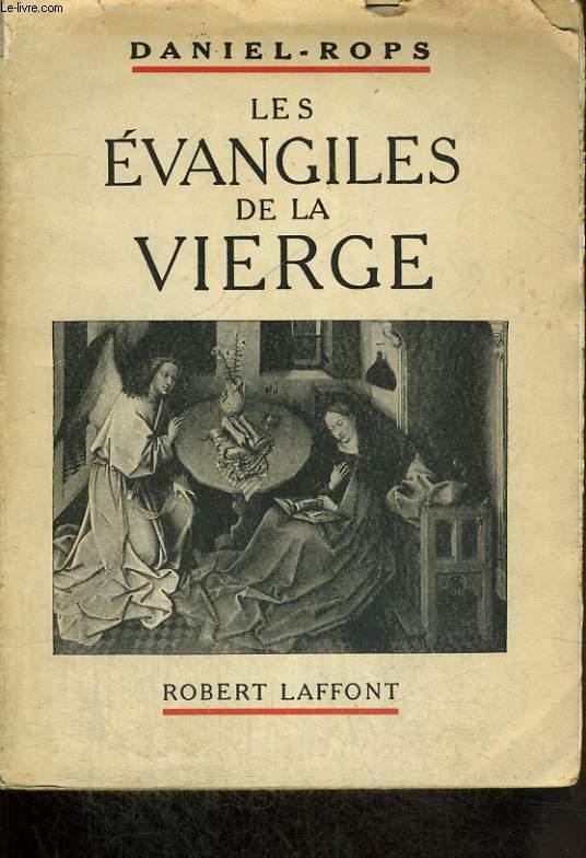 LES EVANGILES DE LA VIERGE.