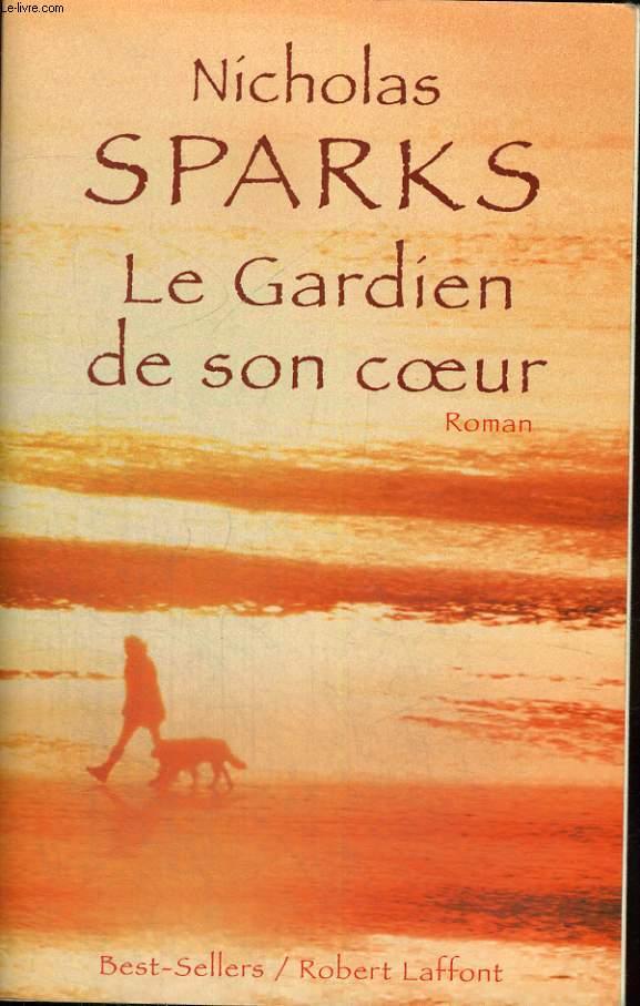 LE GARDIEN DE SON COEUR.